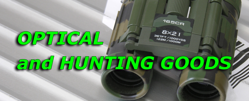 OPTICAL and HUNTING GOODS